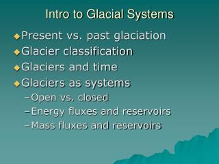 Intro to Glacial Systems