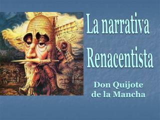 La narrativa  Renacentista