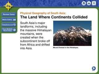 Physical Geography of South Asia:  The Land Where Continents Collided