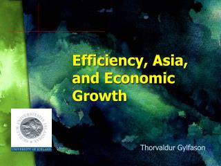 Efficiency, Asia, and Economic Growth