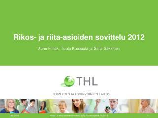 Rikos- ja riita-asioiden sovittelu 2012