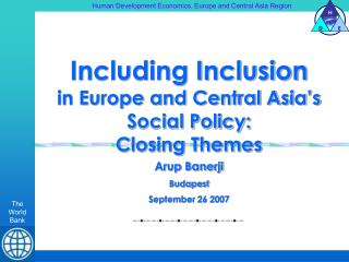 Including Inclusion in Europe and Central Asia's Social Policy: Closing Themes