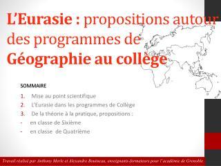 L'Eurasie :  propositions autour des programmes de  Géographie au collège