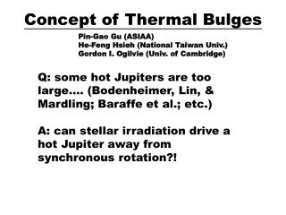 Concept of Thermal Bulges