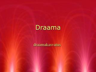 Draama