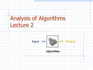 Analysis of  Algorithms Lecture 2