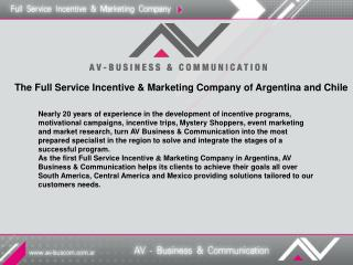 The Full Service Incentive & Marketing Company of Argentina and Chile