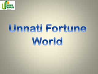 Unnati Fortune World