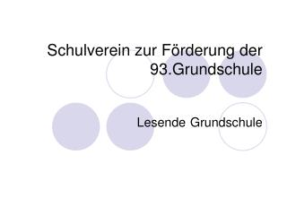 Schulverein zur F�rderung der 93.Grundschule