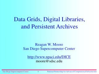 Data Grids, Digital Libraries, and Persistent Archives