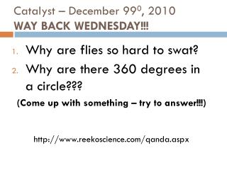 Catalyst – December 99 0 , 2010 WAY BACK WEDNESDAY!!!