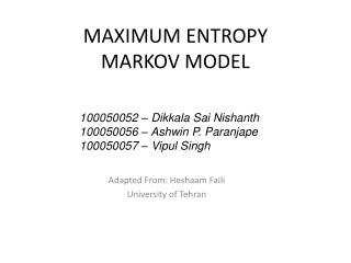 MAXIMUM ENTROPY  MARKOV MODEL