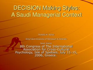 DECISION Making Styles: A Saudi Managerial Context