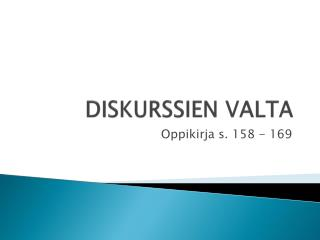 DISKURSSIEN VALTA