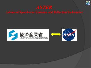 ASTER Advanced Spaceborne Emission and Reflection Radiometer