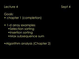 Lecture 4                                                   Sept 4 Goals:  chapter 1 (completion)