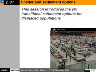 This session introduces the six  transitional settlement options for displaced populations