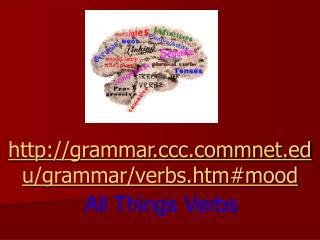 grammarcmnet/grammar/verbs.htm#mood