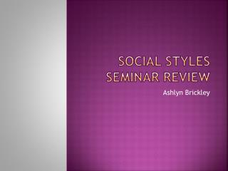 Social Styles Seminar Review