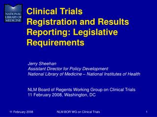 Clinical Trials Registration and Results Reporting: Legislative Requirements