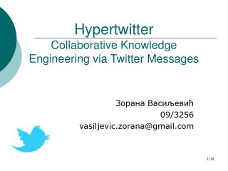 Hypertwitter Collaborative Knowledge Engineering via Twitter Messages