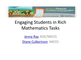 Engaging Students in Rich Mathematics Tasks