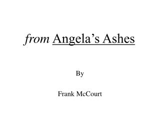 from Angela�s Ashes