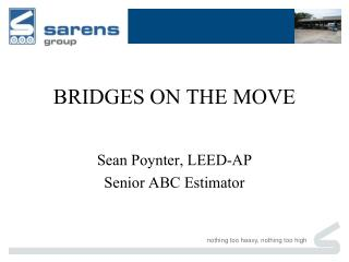 BRIDGES ON THE MOVE