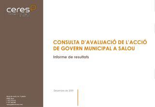 CONSULTA D'AVALUACIÓ DE L'ACCIÓ DE GOVERN MUNICIPAL A SALOU