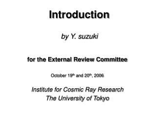 Introduction by Y. suzuki