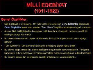 M?LL? EDEB?YAT (1911-1922)