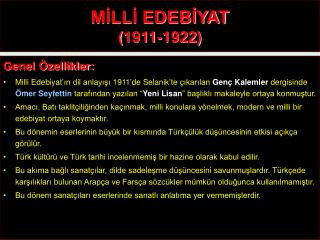 MİLLİ EDEBİYAT (1911-1922)