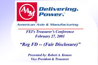 "FEI's Treasurer's Conference February 27, 2001 ""Reg FD -- (Fair Disclosure)"""
