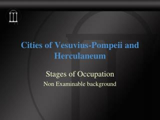 Cities of Vesuvius-Pompeii and Herculaneum