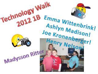 Technology Walk 2012 1B