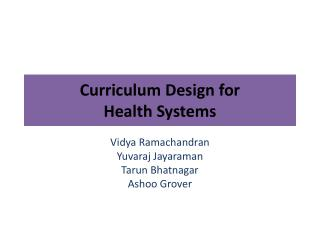 Curriculum Design for  Health Systems
