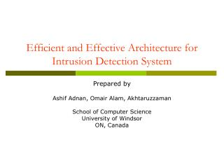 Efficient and Effective Architecture for Intrusion Detection System