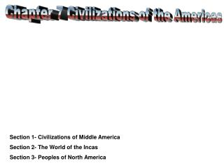 Chapter 7 Civilizations of the Americas