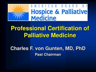 Professional Certification of Palliative Medicine