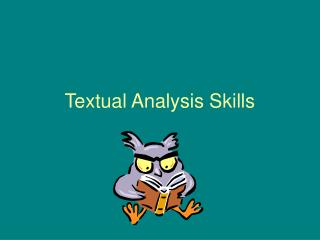 Textual Analysis Skills