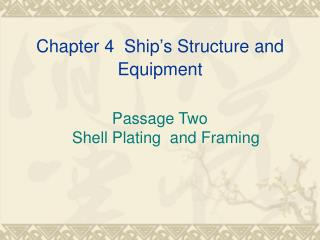 Chapter 4  Ship�s Structure and Equipment