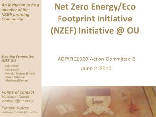 Net Zero Energy/Eco Footprint Initiative (NZEF) Initiative @ OU