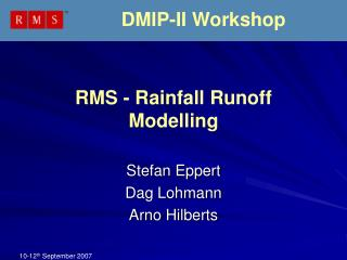 RMS - Rainfall Runoff Modelling