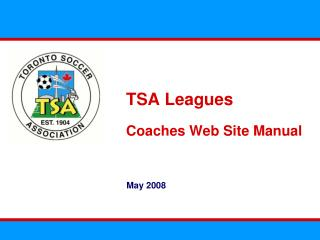 TSA Leagues Coaches Web Site Manual
