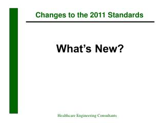 Changes to the 2011 Standards