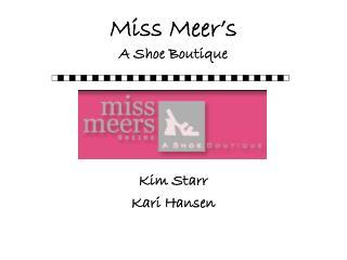 Miss Meer's A Shoe Boutique