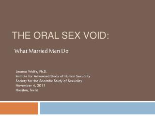 The Oral Sex Void: