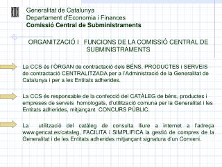 Generalitat de Catalunya Departament d'Economia i Finances Comissió Central de Subministraments