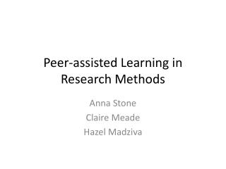 Peer-assisted Learning in Research Methods