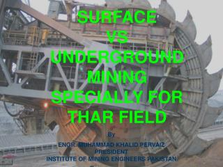 SURFACE  VS  UNDERGROUND MINING  SPECIALLY FOR  THAR FIELD